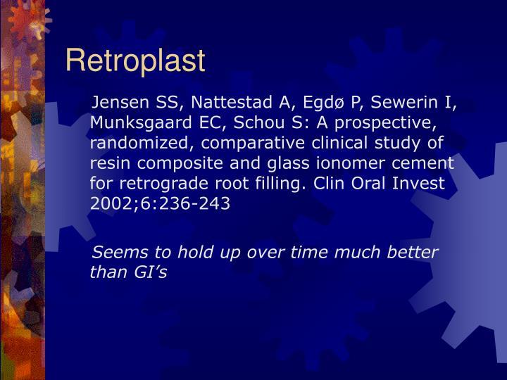 Retroplast