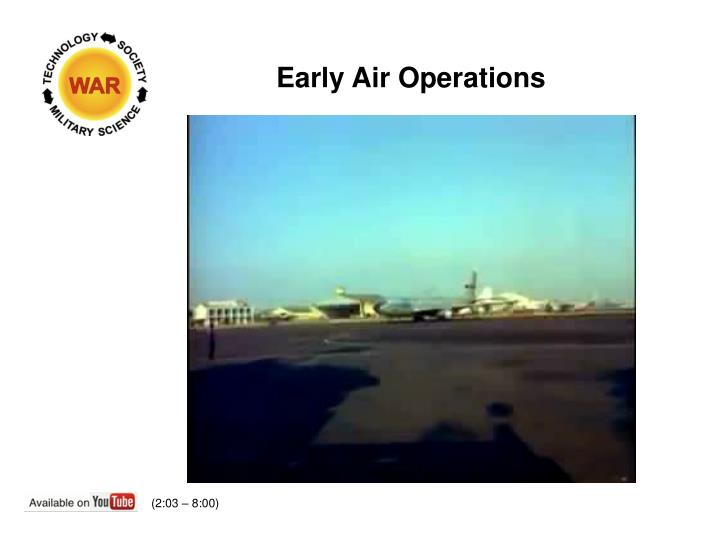 Early Air Operations