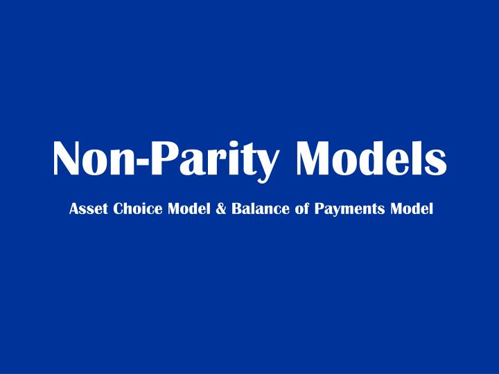 Non-Parity Models