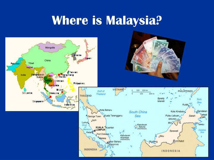 Where is Malaysia?