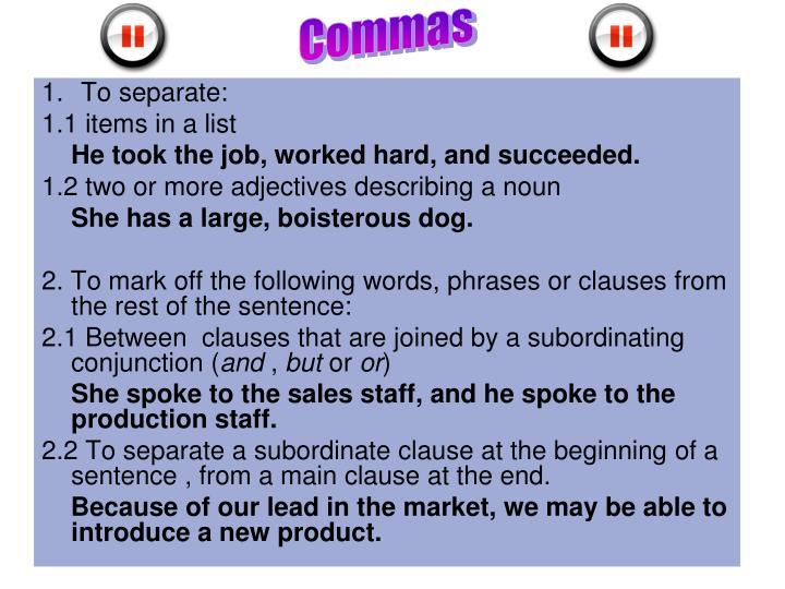 Commas