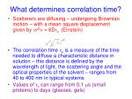 what determines correlation time