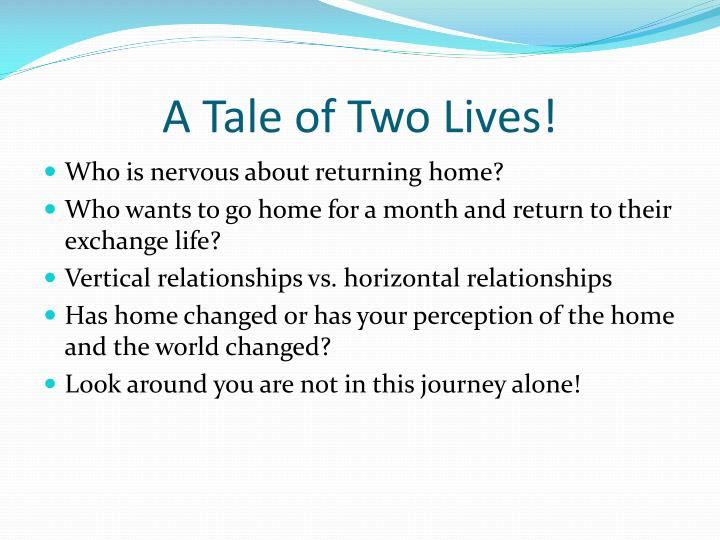 A Tale of Two Lives!