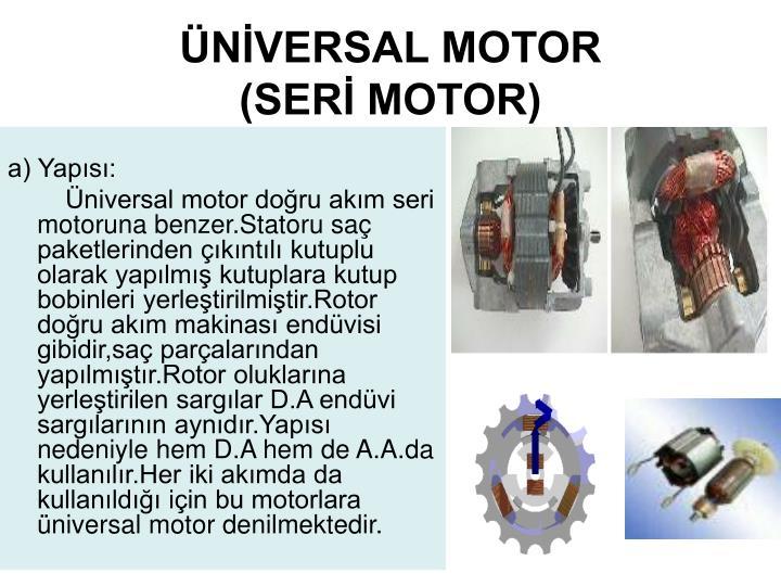 ÜNİVERSAL MOTOR