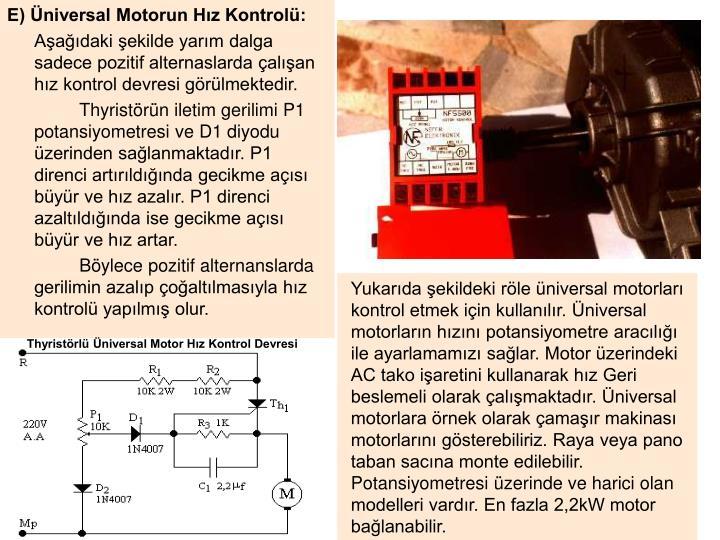 E) Üniversal Motorun Hız Kontrolü: