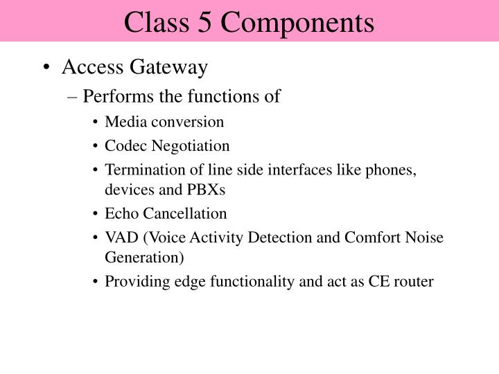 Class 5 Components