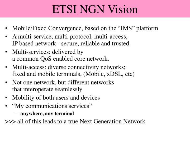 ETSI NGN Vision