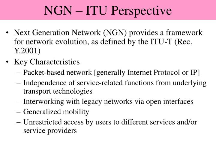 NGN – ITU Perspective