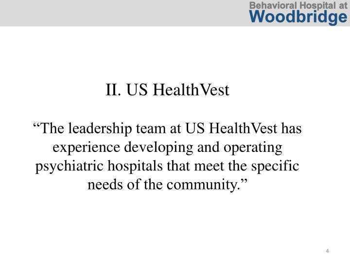II. US HealthVest