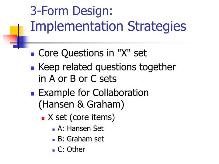 3-Form Design: