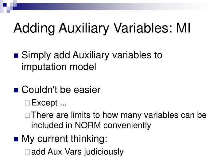 Adding Auxiliary Variables: MI