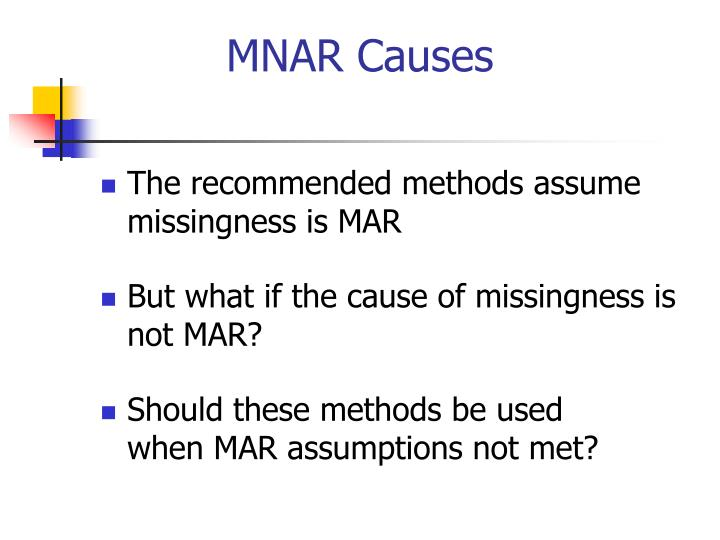 MNAR Causes