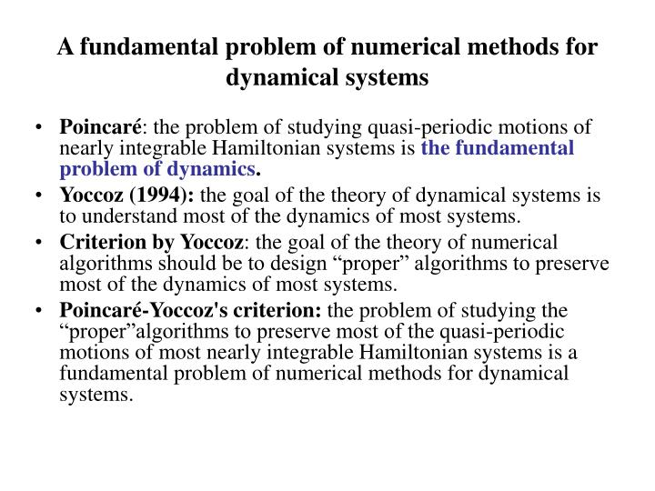 A fundamental problem of numerical methods for dynamical systems