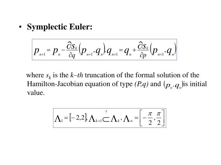 Symplectic Euler: