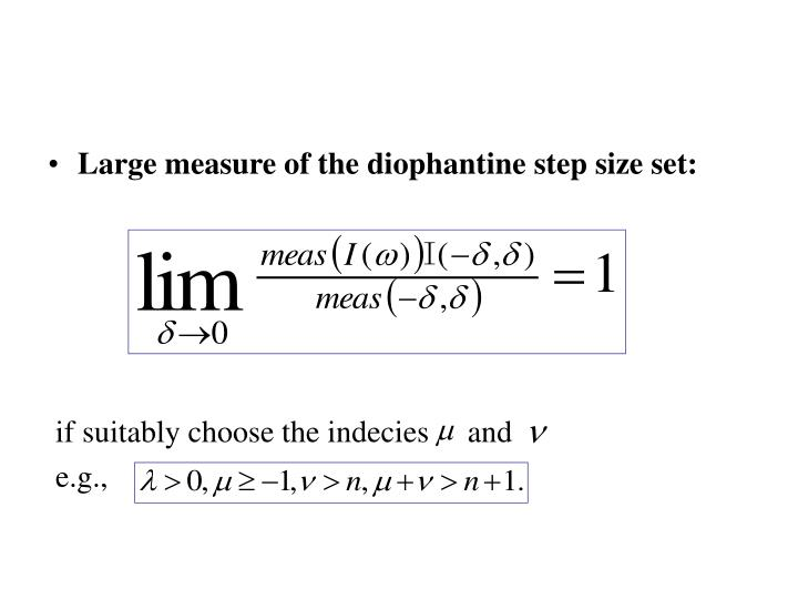 Large measure of the diophantine step size set: