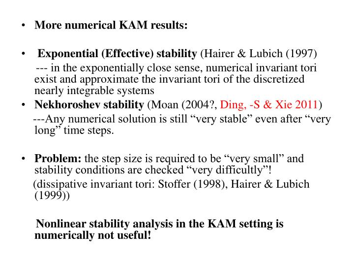 More numerical KAM results: