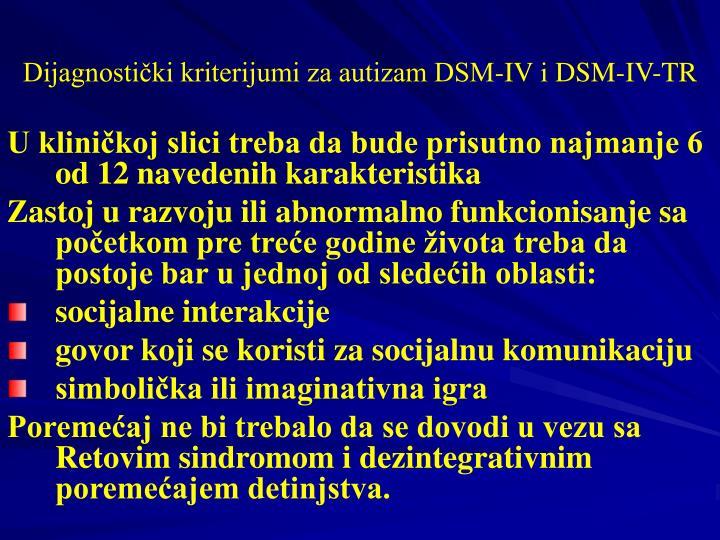 Dijagnostički kriterijumi za autizam DSM-IV i DSM-IV-TR