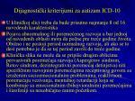 dijagnosti ki kriterijumi za autizam icd 10