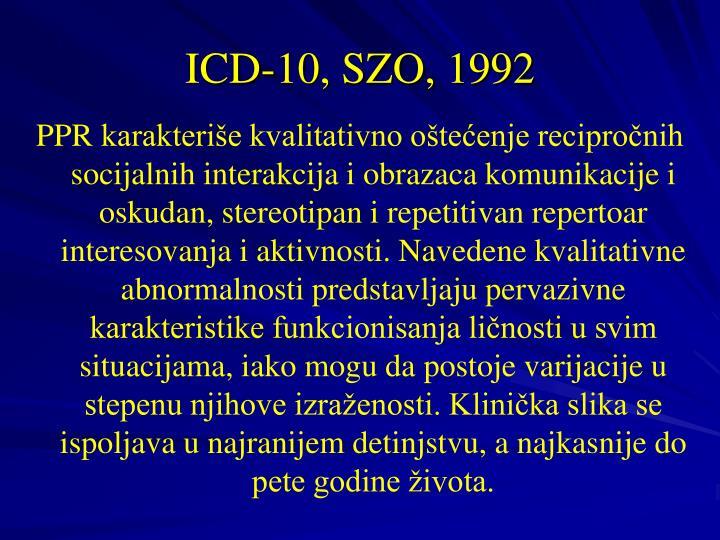 ICD-10, SZO, 1992