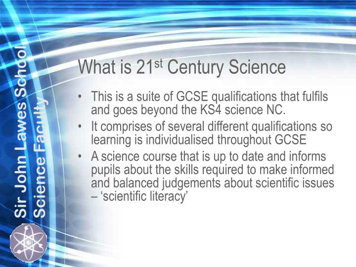 What is 21 st century science