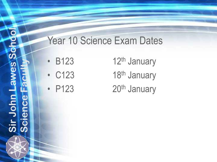 Year 10 Science Exam Dates