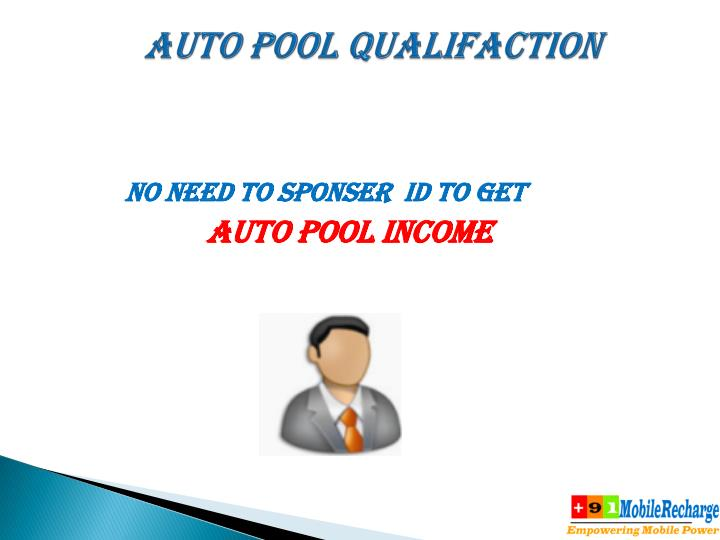 AUTO POOL QUALIFACTION