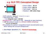 e g gld tpc conceptual design