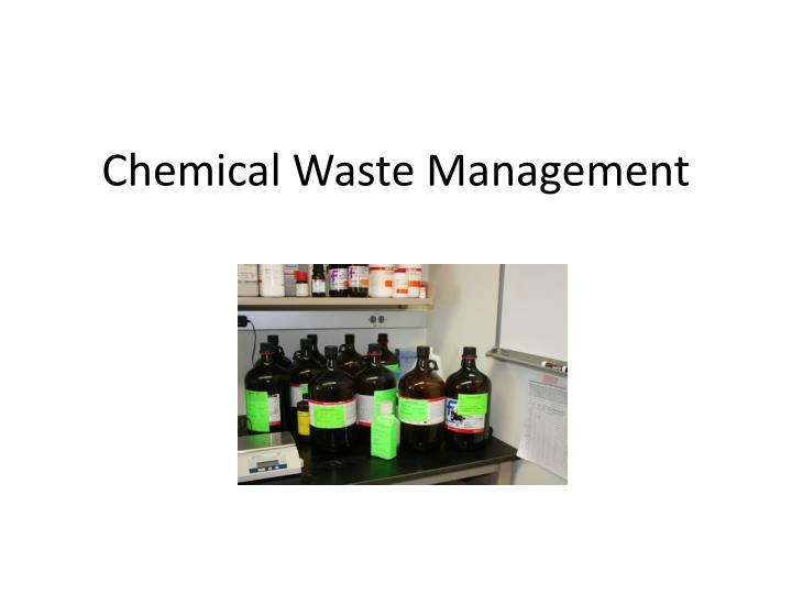 Chemical Waste Management