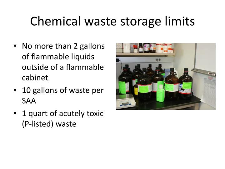 Chemical waste storage limits