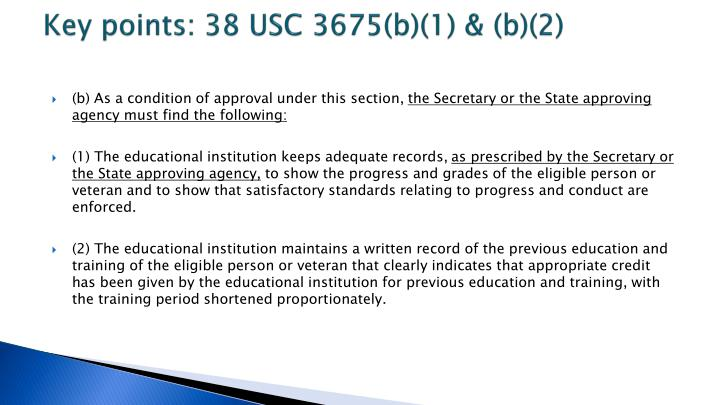 Key points: 38 USC 3675(b)(1) & (b)(2)