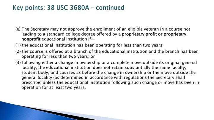 Key points: 38 USC 3680A – continued