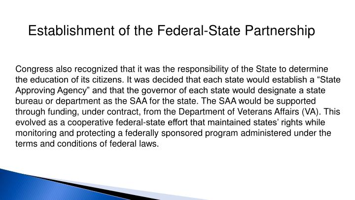 Establishment of the Federal-State Partnership