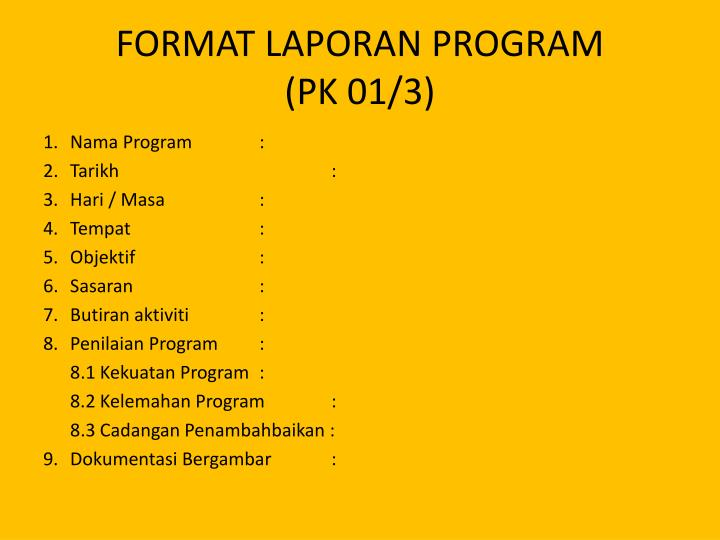 FORMAT LAPORAN PROGRAM