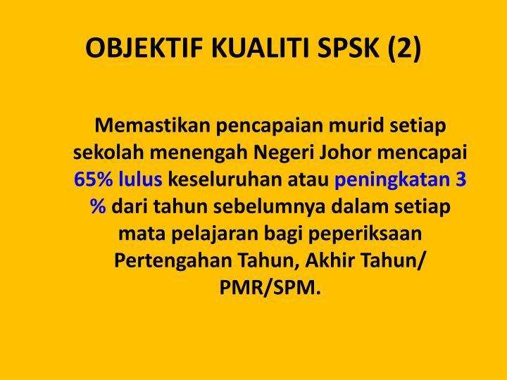 OBJEKTIF KUALITI SPSK (2)