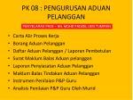 pk 08 pengurusan aduan pelanggan