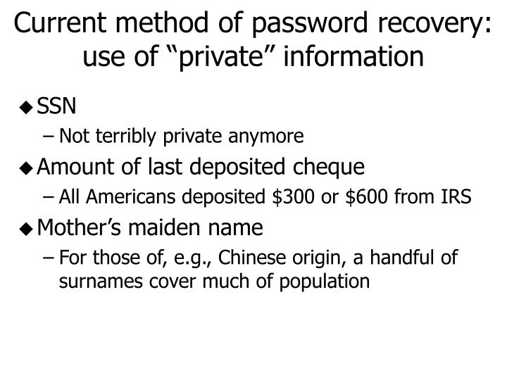 Current method of password recovery: