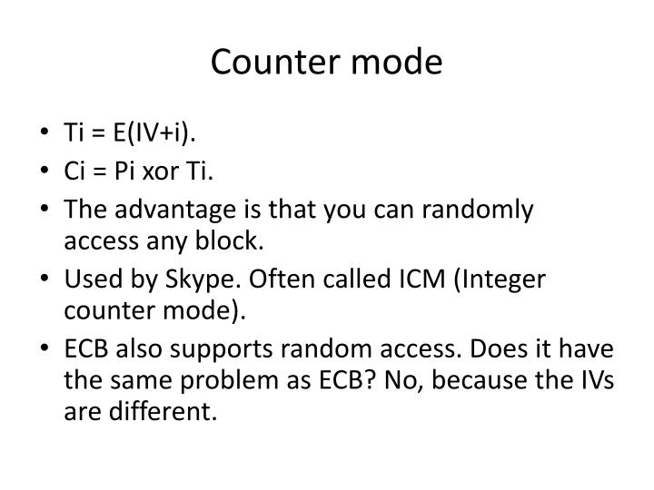 Counter mode
