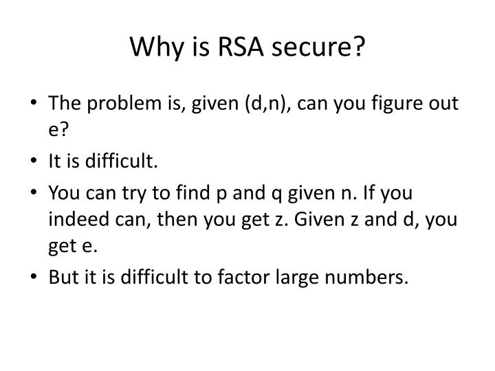 Why is RSA secure?