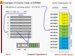 example of cache view of dram5