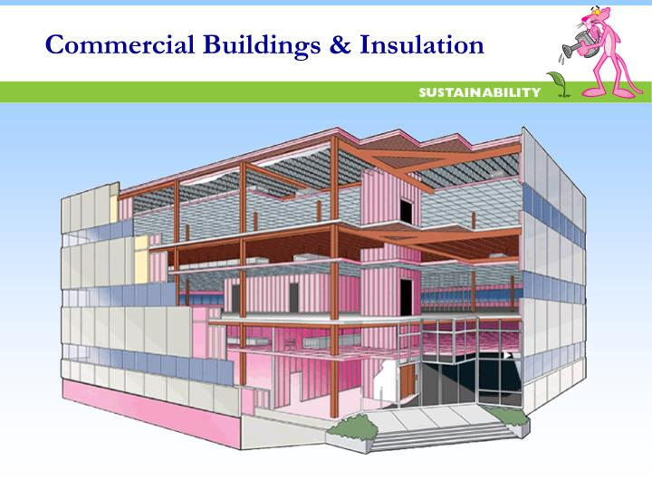 Commercial Buildings & Insulation