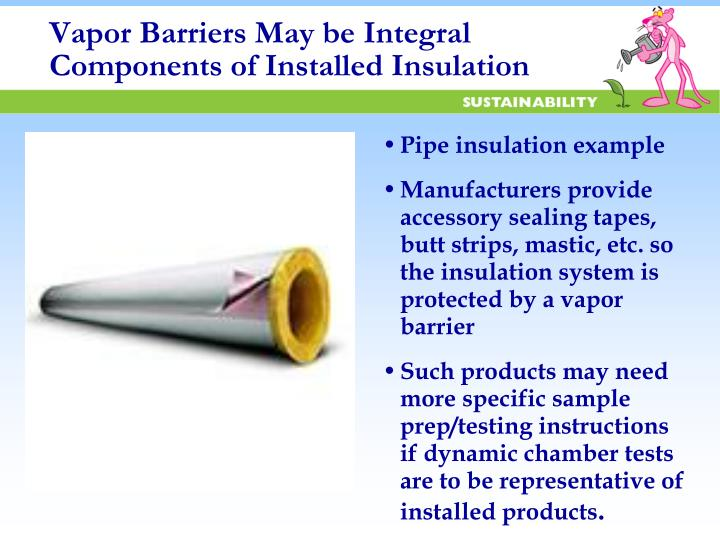Vapor Barriers May be Integral Components of Installed Insulation