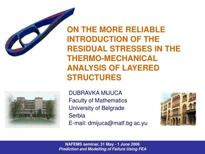 ON THE MORE RELIABLE INTRODUCTION OF THE RESIDUAL STRESSES IN THE THERMO-MECHANICAL ANALYSIS OF LAYERED STRUCTURES