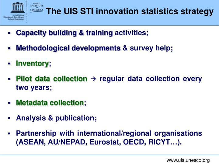 The UIS STI innovation statistics strategy