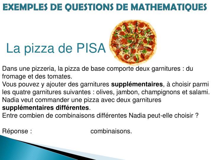 EXEMPLES DE QUESTIONS DE MATHEMATIQUES