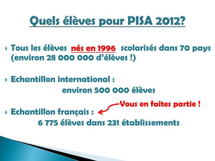 Quels élèves pour PISA 2012?