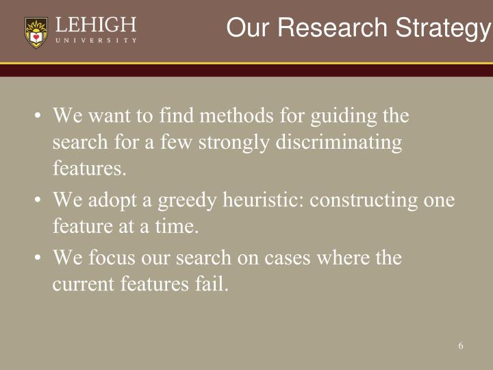 Our Research Strategy