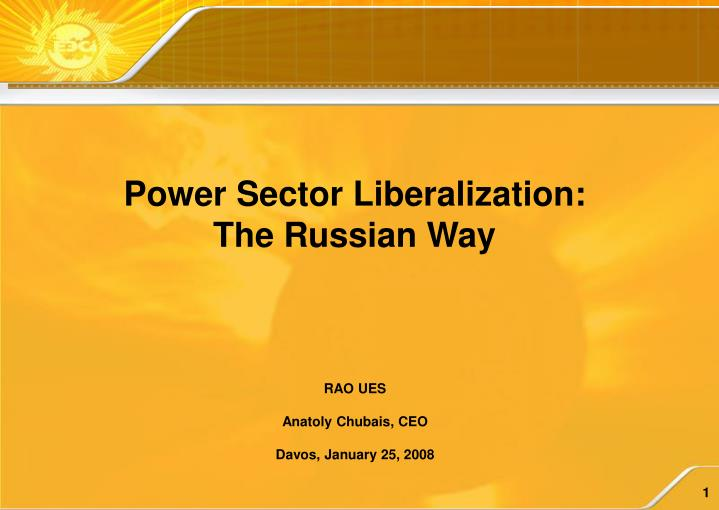 Power Sector Liberalization: