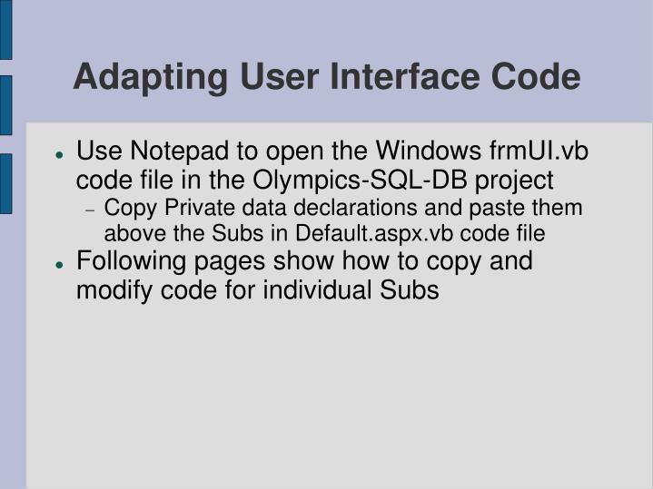Adapting User Interface Code