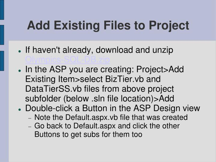 Add Existing Files to Project