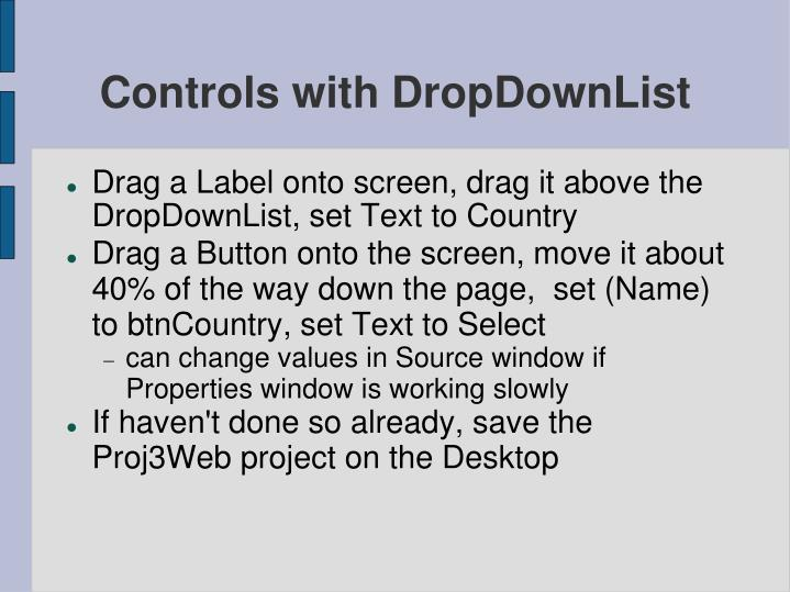 Controls with DropDownList